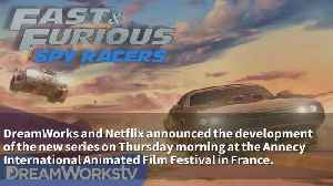 Fast & Furious Animated Series Announced By Netflix [Video]