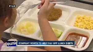 Local company working to help pay off student lunch debt [Video]