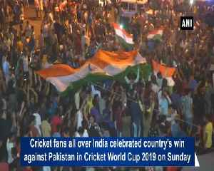 Cricket fans all over India celebrate win against Pakistan [Video]