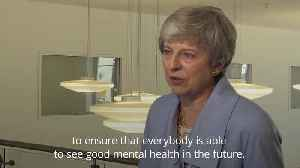 Theresa May: Mental health one of the key issues facing next PM [Video]