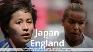 Women's World Cup: Japan v England match preview [Video]
