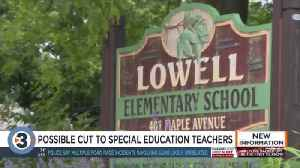 Lowell Elementary School staff asking Board of Education to not cut special education teachers [Video]