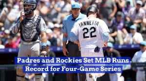 The Padres And Rockies Set Records [Video]