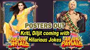 ARJUN PATIALA | POSTERS Out | Kriti, Diljit coming with Hilarious Jokes [Video]