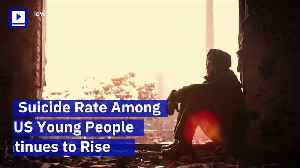 Suicide Rate Among US Young People Continues to Rise [Video]