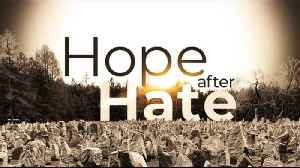 Hope After Hate: Retracing my father's Holocaust journey [Video]