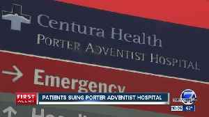 Lawsuit with dozens of plaintiffs is filed against Porter Adventist Hospital [Video]