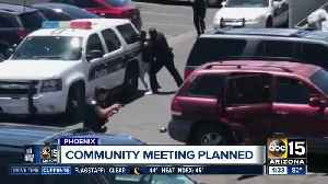 Community meeting planned after controversial Phoenix arrest video [Video]
