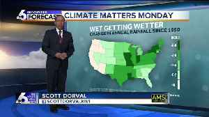 Climate Matters Monday - Wet Getting Wetter [Video]