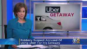 Robbery Suspect Accused Of Using Uber For His Getaway [Video]