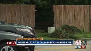 Driver killed after crashing into Shawnee home [Video]