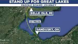 Trio to cross Lake Erie on paddleboards [Video]