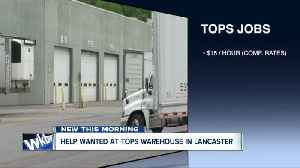 Tops is looking to fill many positions at warehouse in Lancaster [Video]