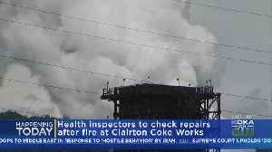 Another Fire Prompts Inspections At Clairton Coke Works [Video]