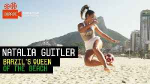 News video: Brazil's Queen of the Beach | Natalia Guitler