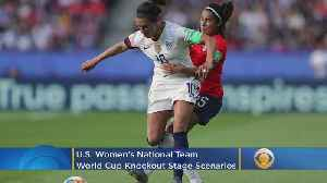 USWNT Knockout Stage Scenarios [Video]