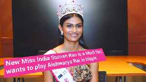 News video: New Miss India Suman Rao is a Modi fan; wants to play Aishwarya Rai in biopic