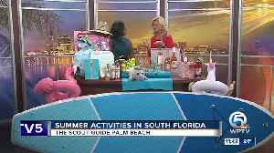 Hot activities in South Florida this summer [Video]