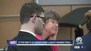 State rests in Vasata trial [Video]