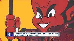 News video: Man says he bought Hell, Michigan, renames it to 'Gay Hell'