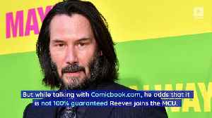 Marvel Boss Confirms Regular Talks With Keanu Reeves [Video]