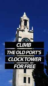 Climb The Old Port's Clock Tower For Free [Video]
