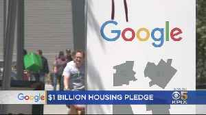 Google Pledges $1 Billion To Address Bay Area Housing Crunch [Video]