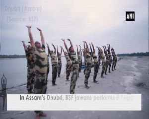 In Assams Dhubri BSF jawans performed Yoga on bank of river Brahmaputra [Video]