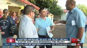 Shafter approves 'In God We Trust' decals [Video]