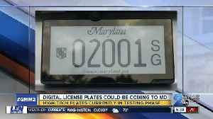 MDOT MVA to test digital license plate technology in Maryland [Video]