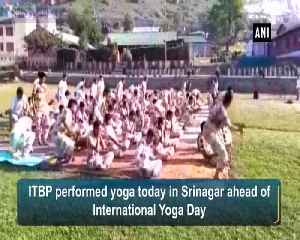 ITBP gears up for International Yoga Day [Video]
