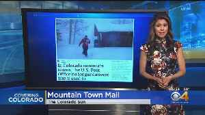 Mountain Towns Claim Postal Service Lacks Service [Video]
