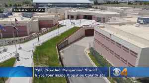 'Old, Crowded, Dangerous': Sheriff Gives Virtual Tour Inside Arapahoe County Jail [Video]