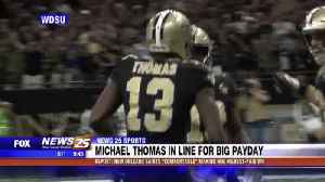 Michael Thomas in line for big payday [Video]
