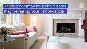 7 Cancer-Causing Items in Your House [Video]