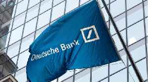 Deutsche Bank Faces Investigation For Possible Money-Laundering Lapses [Video]