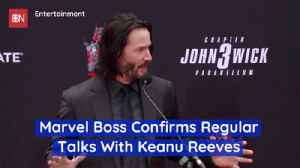 The Talk About Keanu Reeves In The Marvel Universe Is Real [Video]