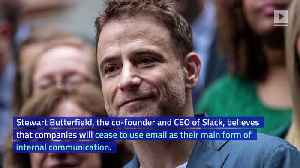 Slack CEO Anticipates End of Company Email [Video]