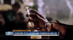 FINDING HOPE: Fatal drug overdoses becoming routine at Ada Co. Coroner's Office [Video]