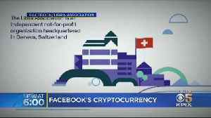 Facebook Announces Plans To Launch Crypto Currency Next Year [Video]