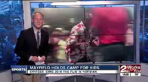 Baker Mayfield holds Football Camp for kids in Norman [Video]