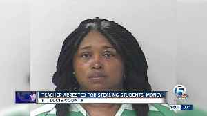 Fort Pierce Central High School teacher accused of stealing money from students, school [Video]