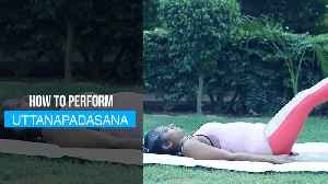 Yoga Day | Perform Uttanapadasana to reduce weight, relieve back pain [Video]
