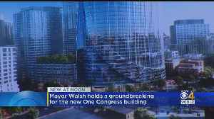Mayor Walsh Hold Groundbreaking For One Congress Building [Video]