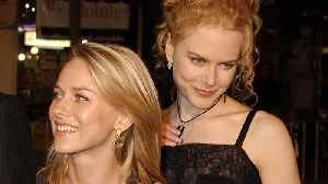 Naomi Watts pens heartfelt birthday tribute to Nicole Kidman [Video]