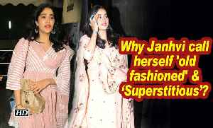Why Janhvi call herself 'old fashioned' & 'Superstitious'? [Video]