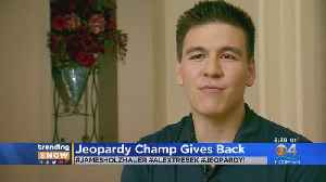 Trending: Jeopardy Champ Gives Back [Video]