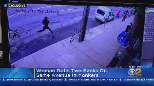 Woman Robs 2 Yonkers Banks [Video]