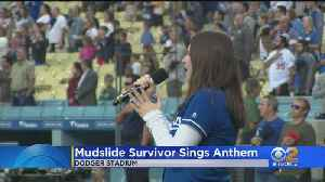 Teen Who Survived Montecito Mudslides Which Killed Family Sings National Anthem At Dodger Game [Video]