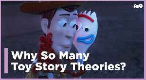 Why Are There So Many Fan Theories About Toy Story? [Video]